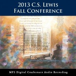 2013 C.S. Lewis Fall Conference audio download image